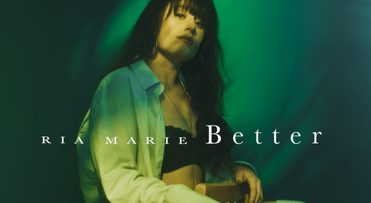 Ria Marie - Better